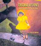 Chicano Visions: American Painters on the Verge Book 2002