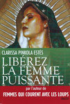 "Virgen de Guadalupe ©2009, Untie the Strong Woman Book Cover ""French"" 2012 Author Clarissa Pinkola Estes, PhD"