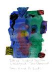 """""""Und wäre die Liebe nicht (b)"""" / Torrox, 13.11.2008 / """"Sprechbild"""" mit Text als Original Grafik mit Ölkreide, Tusche und Aquarellfarben und Text auf Papier / B 21,0 cm * H 29,7 cm / Werkverzeichnis 3.812"""