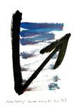 """""""Vor dem Aufstieg"""" / Werkverzeichnis 3.292 / datiert Wiesmoor, 14.12.00 / diverse Farben und Tusche auf Papier / Maße b 29,7 cm * h 42,0 cm"""