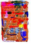 """""""Doppeltext mit Quintessenz"""" / Torrox, den 30.10.08 / Sprechbild mit Text als Quintessenz aus dem davor stehenden / Originalgrafik mit Tusche, Aquarell, Kreide und Text auf Papier / Größe: b 21,0cm * h 29,7 cm / Werkverzeichnis 3.809"""