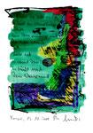 """""""Und wäre die Liebe nicht (a)"""" / Torrox, 13.11.2008 / """"Sprechbild"""" mit Text als Original Grafik mit Ölkreide, Tusche und Aquarellfarben und Text auf Papier / B 21,0 cm * H 29,7 cm / Werkverzeichnis 3.811"""