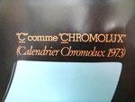 Calendrier Chromolux année 1973