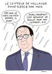 Hollande coiffeur payé presque 10 000 euros / mois