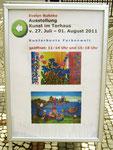Aufsteller für die Ausstellung v. 27. Juli - 01. Augsut 2011