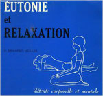 Brieghel-Muller, G. (1979). Eutonie et relaxation. Détente corporelle et mentale. Lausanne, Paris : Delachaux et Niestlé.