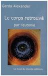 Alexander, G. (2011). Le corps retrouvé par l'eutonie. Paris: Le bout du monde éditions. 1