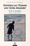 Hemsy de Gainza, V. (1997). Entretiens sur l'Eutonie avec Gerda Alexander. Paris, Éd. Dervy.