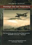Düsenjäger über dem Walpersberg, Die Geschichte des unterirdischen Flugzeugwerkes REIMAHG bei Kahla / Thüringen, Markus Gleichmann & Karl-Heinz Bock