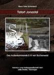 Tatort Jonastal, Ermordet für das Führerhauptquartier in Thüringen im Außenkommando S III des KL Buchenwald, Klaus-Peter Schambach
