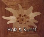 Holz & Kunst