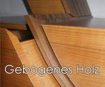 Gebogenes Holz
