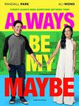 """Always be my maybe"" (2019) par LoveMachine"
