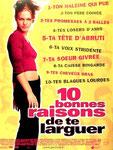 """""""10 bonnes raisons de te larguer"""" (2000) par La Serial Loveuse."""