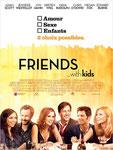 """Friends with kids"" (2012) par Serial Loveuse"