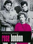 """""""Rose bonbon"""" (1986) par LoveMachine"""