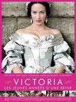 """""""Victoria : les jeunes années d'une reine"""" (2009) par La fée Rose."""