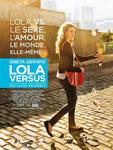 """""""Lola versus"""" (2012) par LoveMachine"""