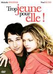 """""""Trop jeune pour elle !"""" (2007) par LoveMachine"""