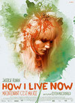 """How I live now (Maintenant, c'est ma vie)"" (2014) par LoveMachine"