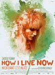 """""""How I live now (Maintenant, c'est ma vie)"""" (2014) par LoveMachine"""