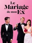 """""""Le mariage de mon ex"""" (2018) par LoveMachine"""