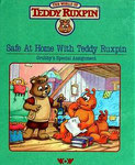 Safe at Home with Teddy Ruxpin