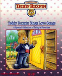 Teddy Ruxpin Sings Love Songs