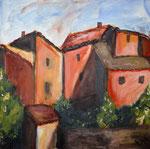 Häuser in der Provence, 50 x 50 cm, Preis auf Anfrage