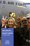 Hillary Clinton : la reine du chaos - Diana Johnstone