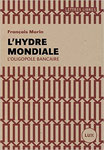 L'Hydre mondiale - François Morin