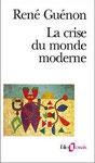 La crise du monde moderne - René Guénon