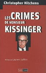 Les crimes de monsieur Kissinger - Christopher Hitchens