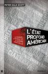 L'Etat profond américain - Peter Dale Scott