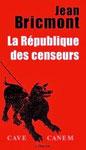 La République des censeurs - Jean Bricmont