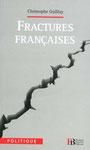 Fractures françaises - Christophe Guilluy
