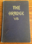 1915 yearbook 'The Orange'