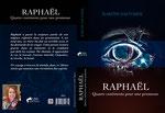 """Conception graphique de la couverture du roman """"Raphaël"""" de Karine Sauvarie. 2019"""