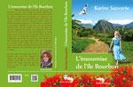 """Conception graphique de la couverture du roman """"L'insoumise de l'île Bourbon"""" de Karine Sauvarie. 2016"""
