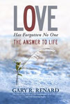 Love Has Forgotten No One - Gary Renard