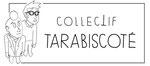 Collectif Tarabiscoté