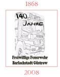 140 Jahre Feuerwehren in Güstrow 1868 - 2008