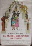 Cartel de las exposición El Museo Imaginario de Tintin