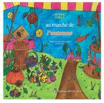 Cloé Perrotin réalise les illustrations du livre Zip au marché de l'automne paru chez BENJULİCE Éditions