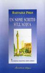 Un nome scritto sull'acqua  Anno: 2001  Acustica Edizioni