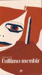 Titolo: L'ultimo Menhir  Anno di pubblicazione: 2008  Edizione: Lupo Editore