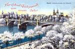 Neujahrskarte Basel, Wettsteinbrücke mit Münster, «Herzlichen Glückwunsch zum neuen Jahr!» (Rückseite der Karte beschädigt: Verlag & Photo ?)
