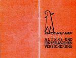 Mitgliedbuch der Baselstädtischen AHV 1965 (Basel-Stadt hatte schon eine AHV, bevor in der Schweiz überhaupt jemand an so etwas dachte!)
