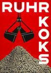Plakat für Ruhr-Koks - täglicher Umschlag im Rheinhafen Basel