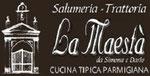 SALUMERIA TRATTORIA LA MAESTà - RONCO C.C.
